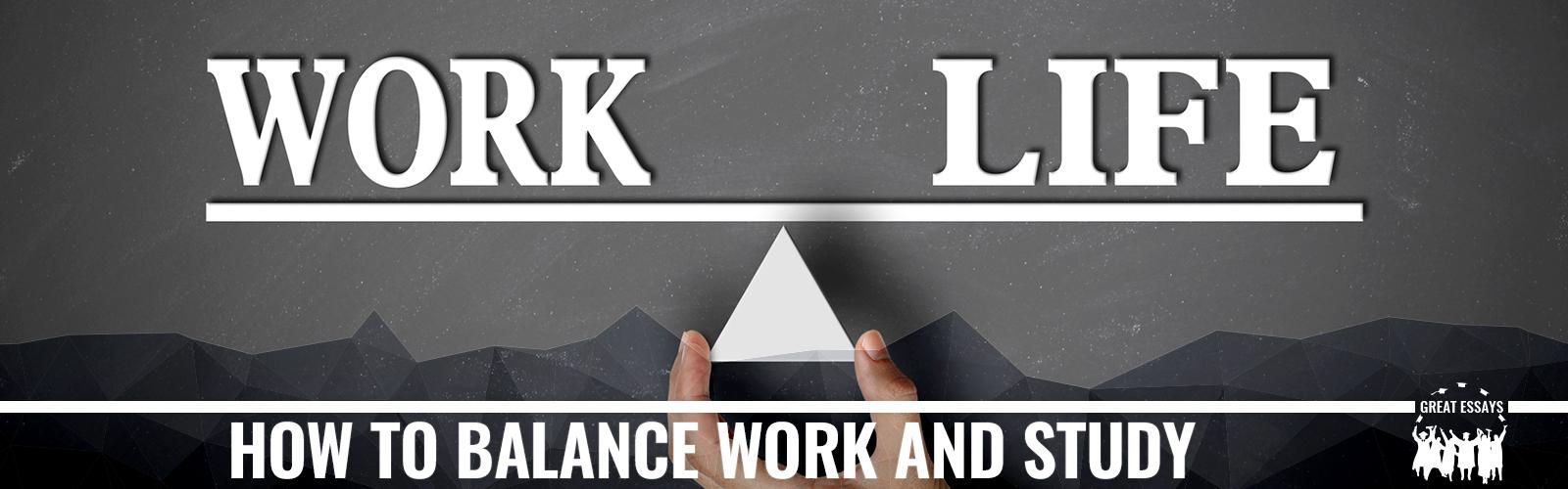 Work Study Life Balance