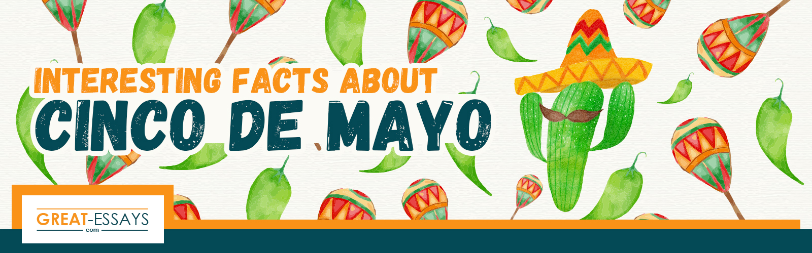 Things You Need to Know About Cinco De Mayo