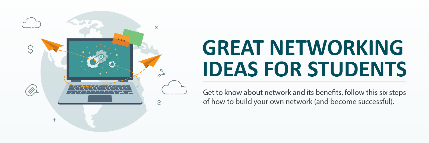 Great Networking Ideas for Students