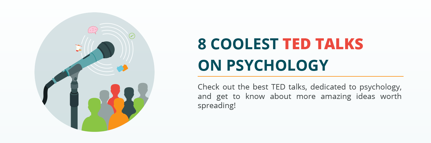 8 BEST TED TALKS ON PSYCHOLOGY