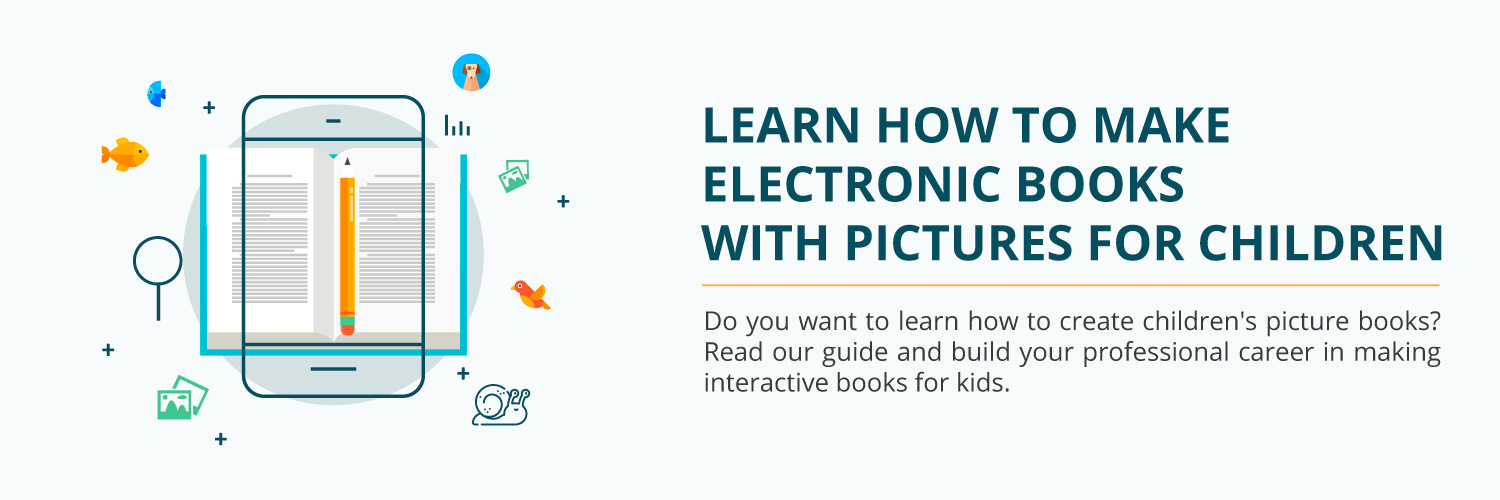 Learn How to Make Electronic Books with Pictures for Children