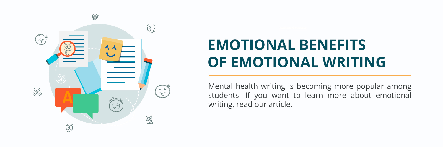 Emotional Benefits of Emotional Writing